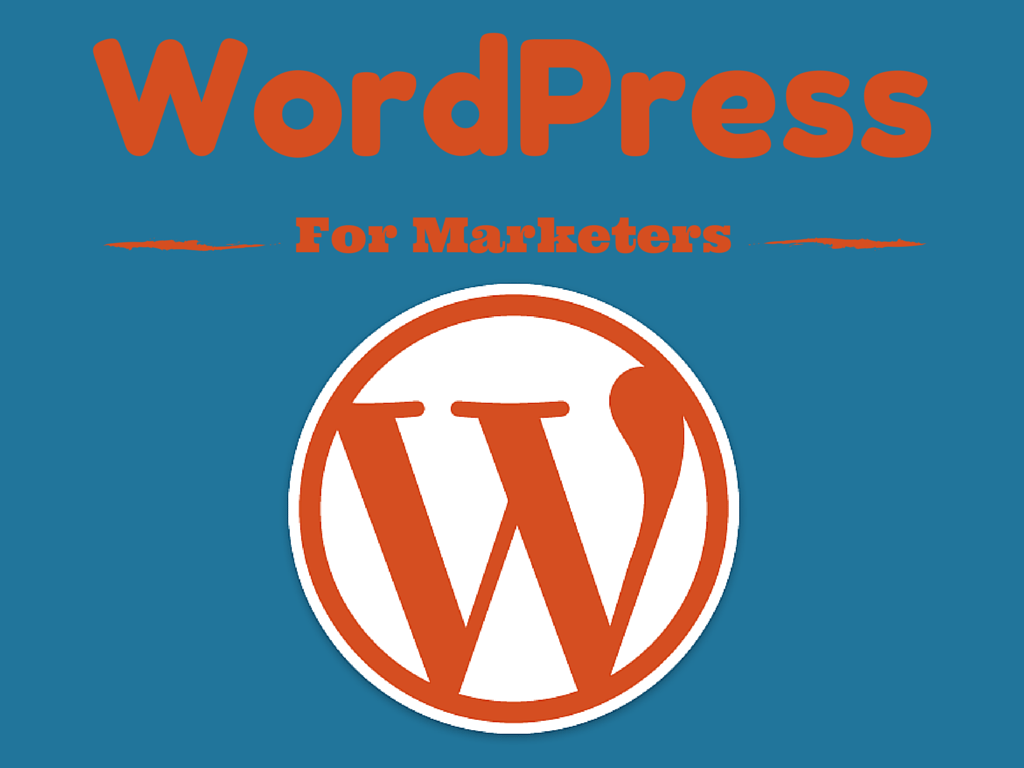 WordPress for Marketers is a series of blogs to help explain common WordPress pitfalls.