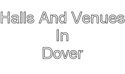 halls and venues in dover image