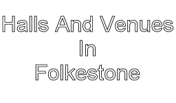halls and venues in folkestone image