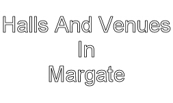 halls and venues to hire in margate image