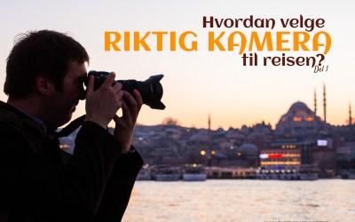hvordan-velge-riktig-kamera-til-reisen