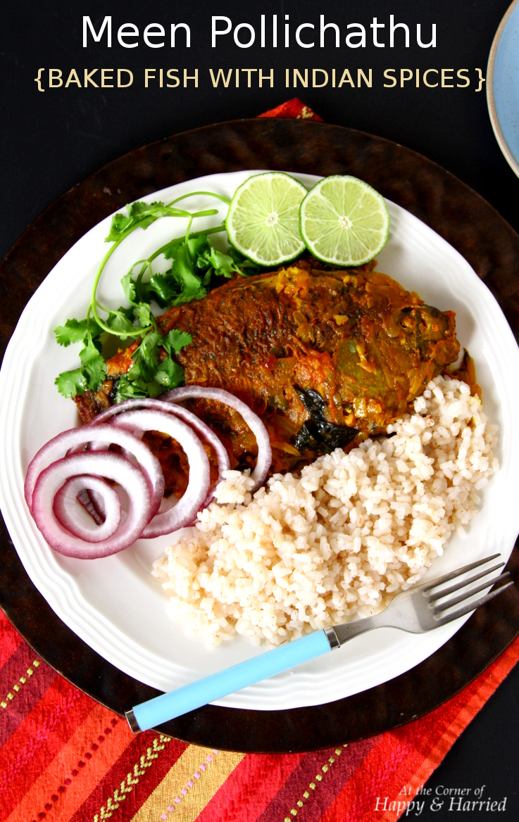 Meen Pollichathu {Baked Fish With Indian Spices}