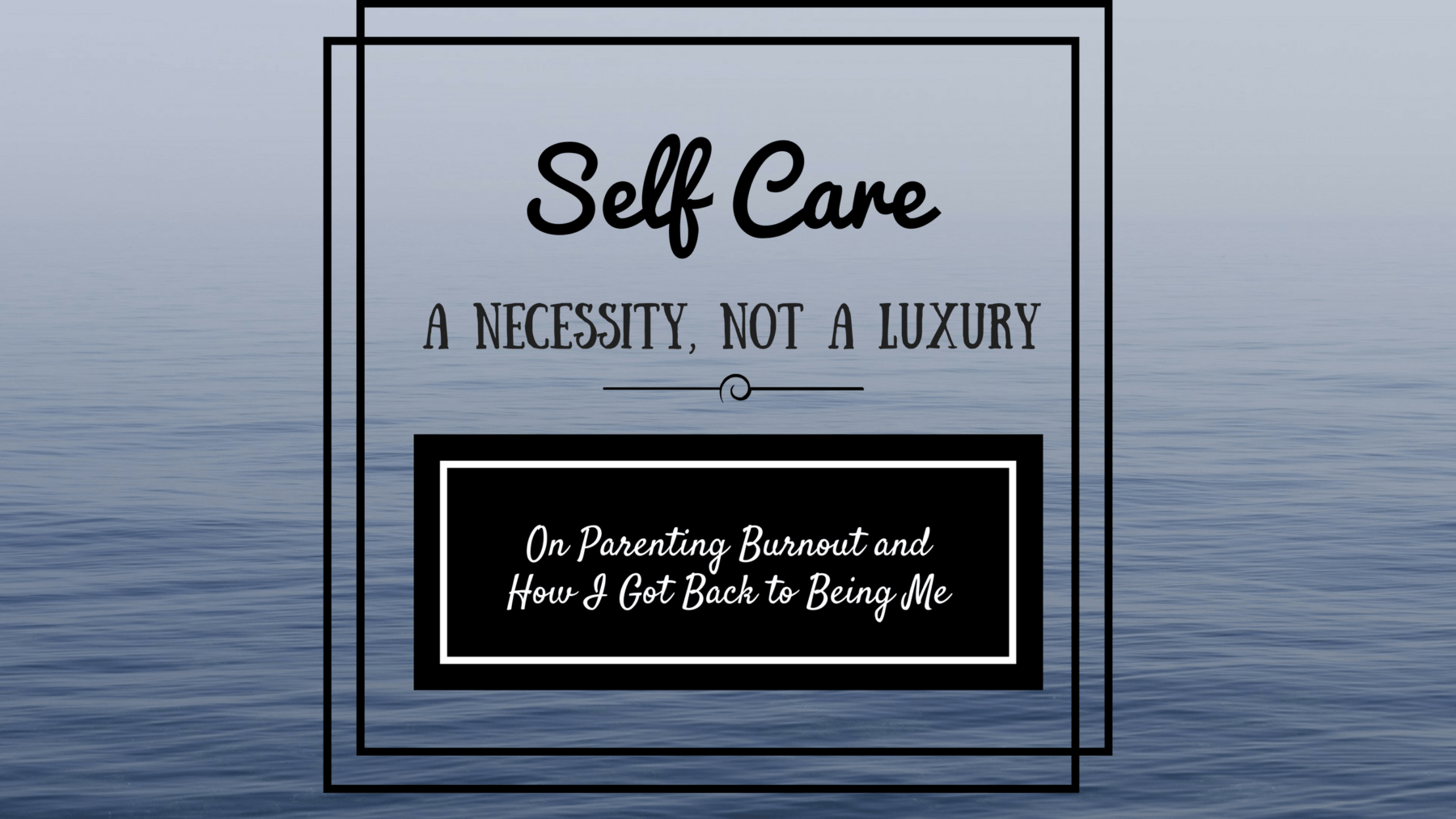 postpartum depression, self care