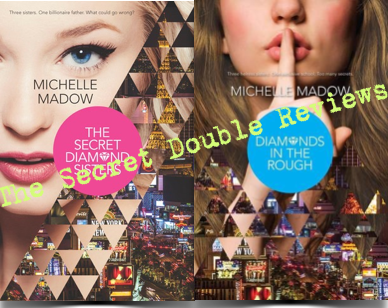 Double Review: The Secret Diamond Sisters & Diamonds in the Rough by Michelle Madow