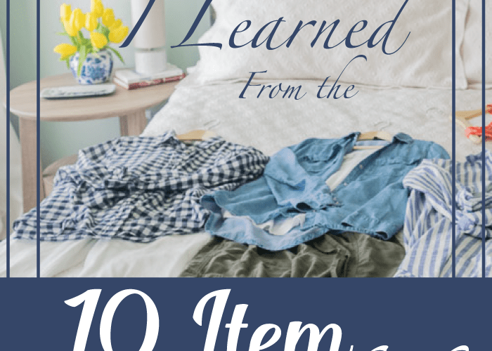 10 Lessons I Learned from the 10 Item Wardrobe. Click through to see how I created over 20 outfits that I had never worn before with clothing I already owned (Less than 30 items total)!