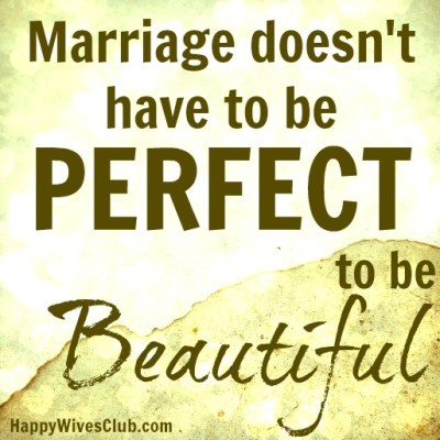 Marriage doesn't have to be perfect to be beautiful
