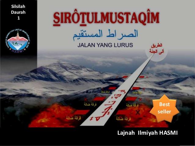 """HADIR dan IKUTILAH !!! KAJIAN BEDAH BUKU """"SHIROTUL MUSTAQIM"""""""