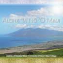 UH Maui College produced CD nominated for two Nā Hōkū Hanohano awards