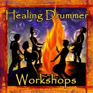 Healing Drummer Workshops