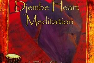 Djembe Heart Meditation