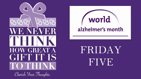 The Friday Five – Highlighting World Alzheimer's Day