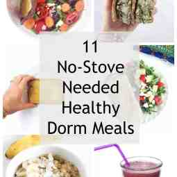 11 Simple Dorm Room Meals (No Stove Needed)