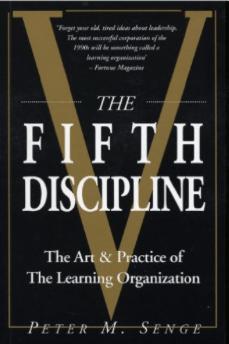 senge : the fifth discipline