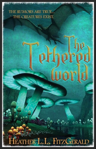 The Tethered World by Heather Fitzgerald