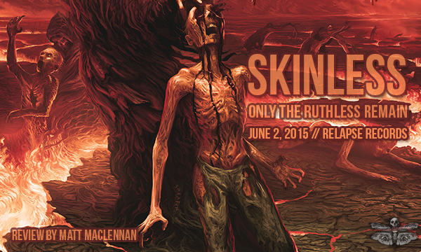Skinless - Only the Ruthless Remain - review