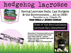 Hedgehog's Lacrosse Ball Resurfacer @ IWLCA Disney