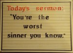 "Four ways teaching Christians to embrace ""I'm the worst sinner I know"" is harming the church"