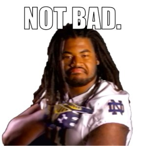 Seriously, ND isn't in a bad spot. Listen to Mr. Day.