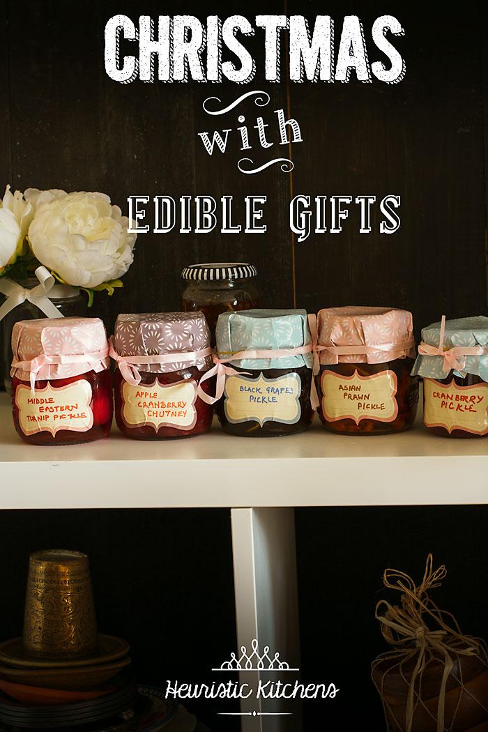 Christmas Gifts   Edible gift ideas for christmas - Heuristic Kitchens