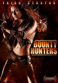 Bounty Hunters Bounty Hunters   DVD Review