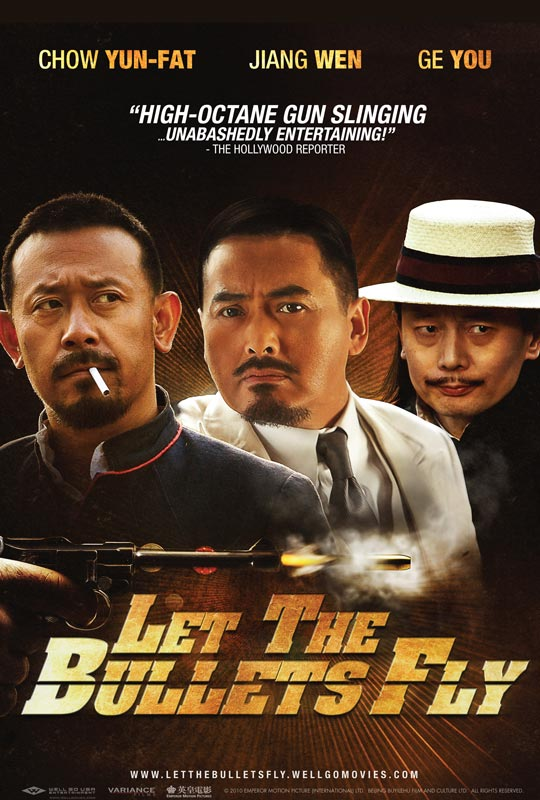 Let The Bullets Fly US poster First US Trailer and Poster for Action Comedy Let The Bullets Fly with Chow Yun Fat