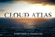 Cloud Atlas poster e1347206409941 220x150 TIFF 2012: Cloud Atlas Review