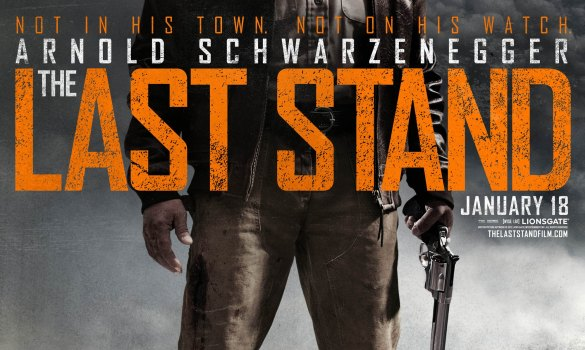 The Last Stand Official Poster 585x350 The Last Stand Review