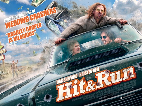 Hit and Run UK Poster 585x438 UK Poster and Trailer for Hit and Run