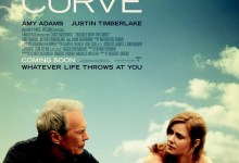 Trouble with the Curve UK poster 220x150 2 Featurettes for Trouble with the Curve with Clint Eastwood, Amy Adams & Justin Timberlake