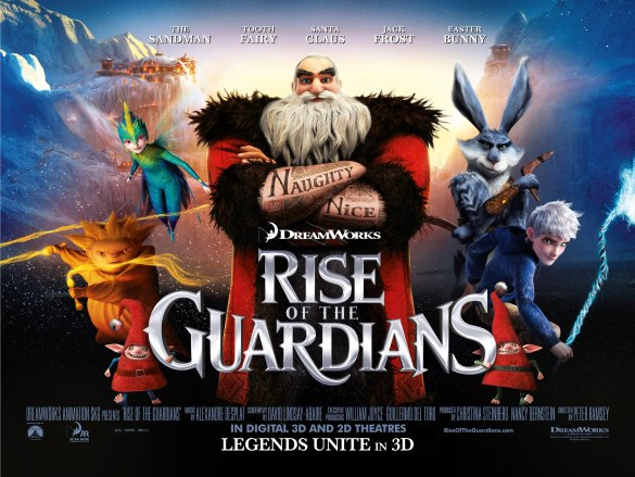 Rise of the Guardians UK Quad Poster 585x439 The HeyUGuys Instant Watching Guide   July 12th 2013