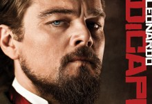 Django Unchained Character Poster – Leonardo DiCaprio e1356887274919 220x150 New Featurette for Quentin Tarantino's Django Unchained – 'Calvin Candie'
