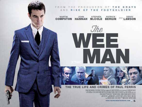 The Wee Man Quad Poster 585x440 New Trailer & Poster for The Wee Man with Martin Compston and John Hannah