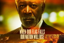 Olympus Has Fallen Character Poster – Morgan Freeman e1360274742764 220x150 New Character Poster for Morgan Freeman in Olympus Has Fallen