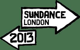 Sundance London 2013 Win a Superscreen Pass to Sundance London worth £280