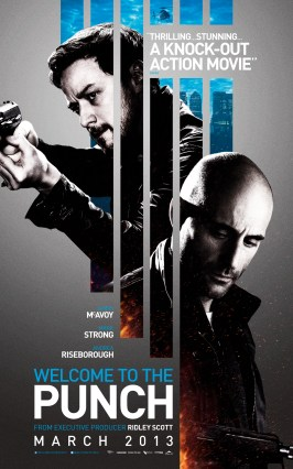 Welcome to the Punch Poster 406x650 Watch the Opening Sequence of Welcome to the Punch with James McAvoy & Mark Strong