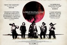 A Field in England Quad 220x150 The HeyUGuys Interview: Ben Wheatley discusses his latest feature A Field in England