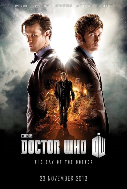 Doctor Who The Day of the Doctor Poster 437x650 Matt Smith, David Tennant & John Hurt Face Off on Poster for Doctor Who: The Day of the Doctor
