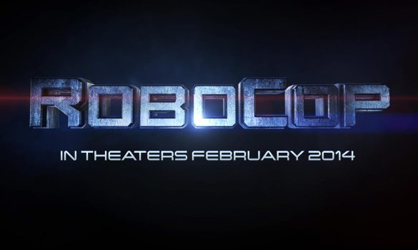 RoboCop Teaser Poster 585x350 Make a Sacrifice for the OmniFoundation in new Robocop Viral