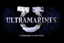 ultramarine Warhammer 40K Film Announced