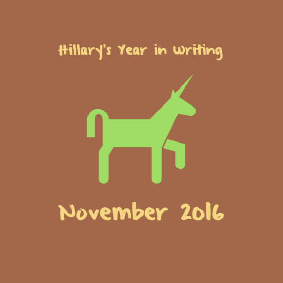 NaNoWriMo & November 2016: This month, you guys. This freaking month.