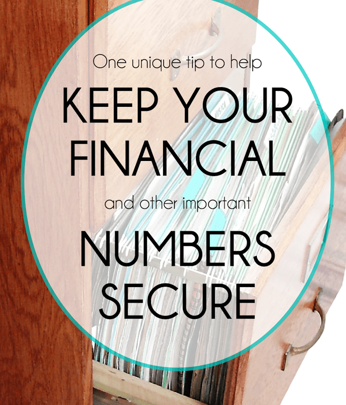 One Unique Tip to Help You Keep Your Financial and Other Important Numbers Secure