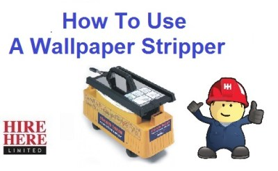 How To Use A Wallpaper Stripper | HireHere Blog