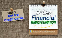 Day 5: Cut Up Credit Cards (21 Day Financial Transformation)