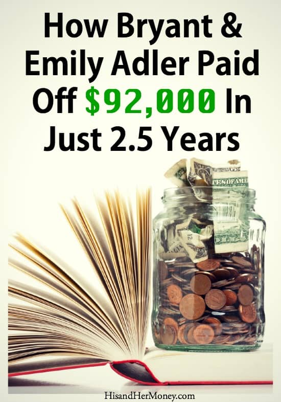 How Bryant & Emily Adler Paid Off 92000 In Just 2 and a half years