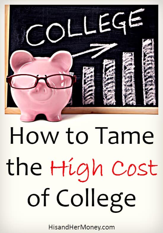 Tame The High Cost of College