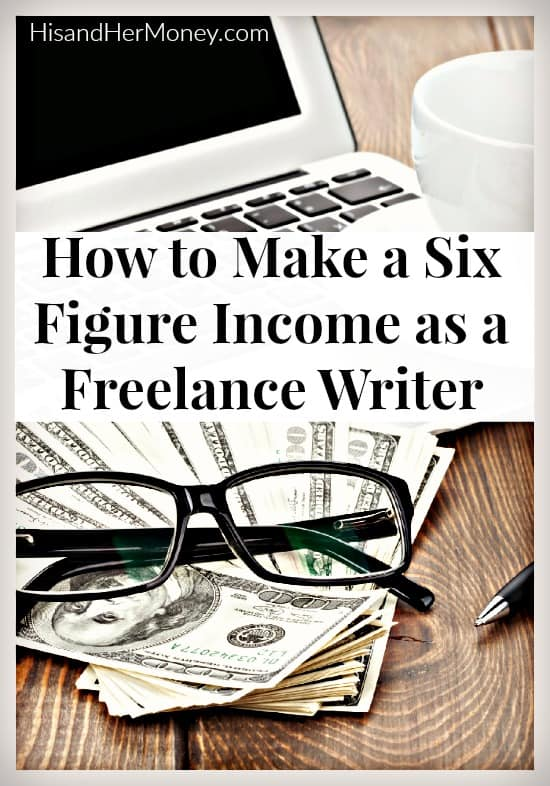 Six figures as a freelance writer