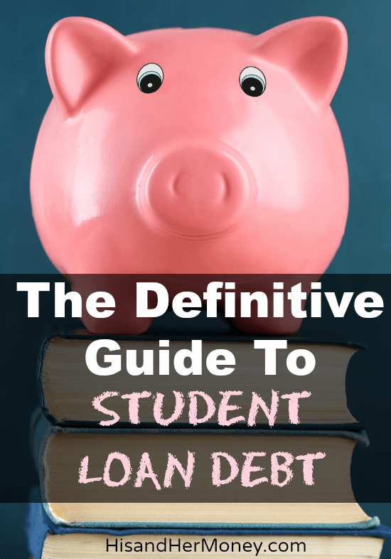 -The Definitive Guide to Student Loan Debt