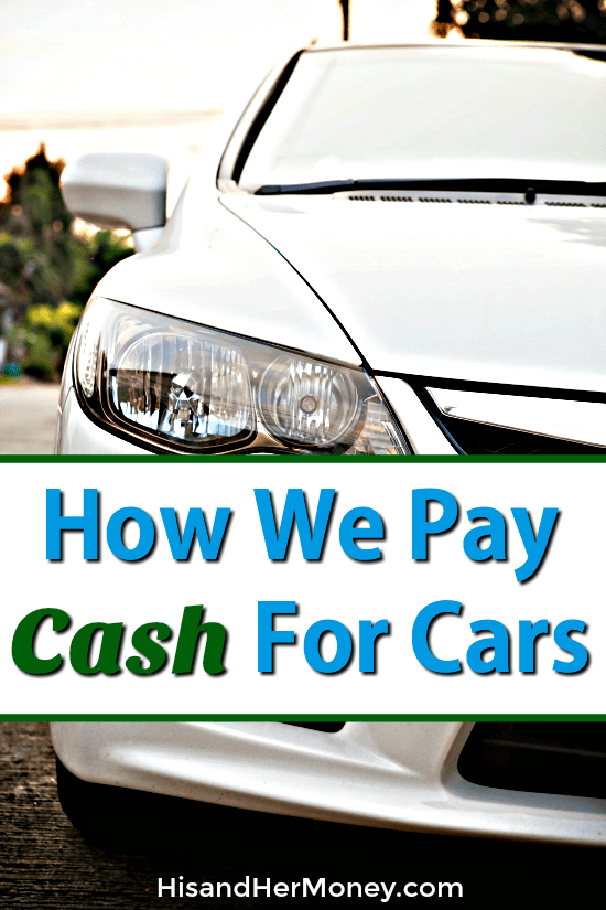 How We Pay Cash For Cars