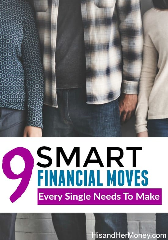 9 Smart Financial Moves Every Single Should Make
