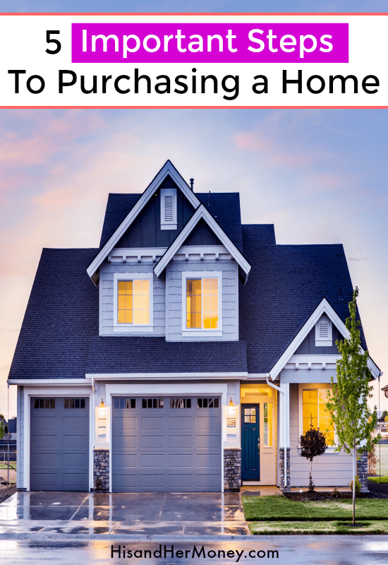 5 Important Steps to Purchasing a Home